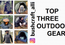 bushcraft_alli|top three outdoor gear