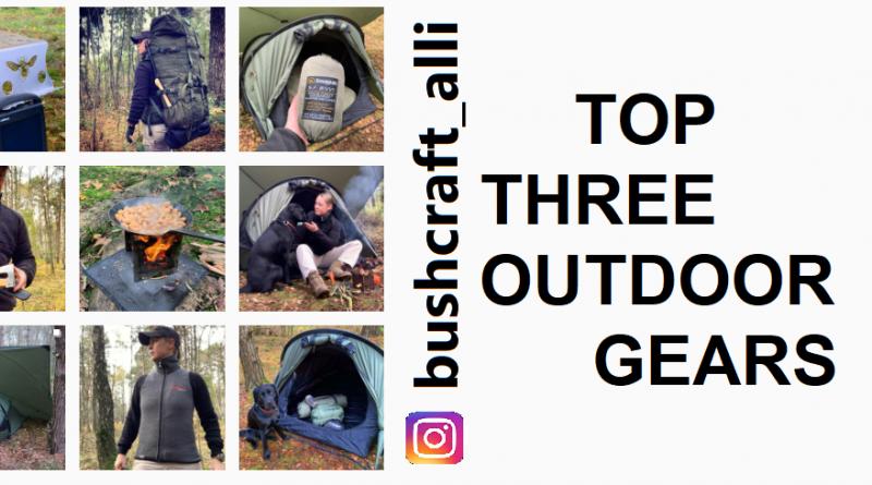 bushcraft_alli|top three outdoor gear